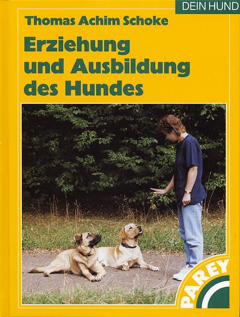 Erziehung und Ausbildung des Hundes als Buch