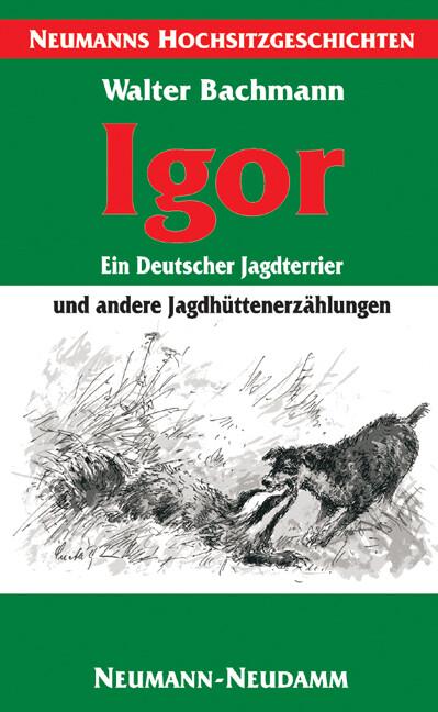 Igor - ein Deutscher Jagdterrier als Buch