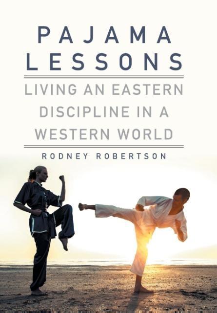 Pajama Lessons als Buch von Rodney Robertson