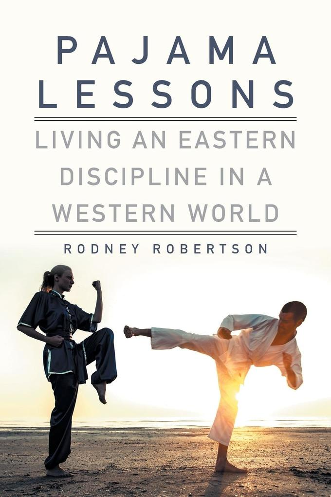 Pajama Lessons als Taschenbuch von Rodney Rober...
