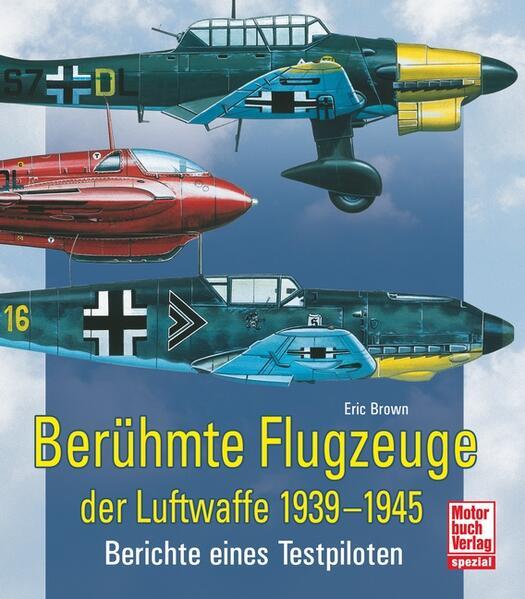 Berühmte Flugzeuge der Luftwaffe 1939-1945 als ...