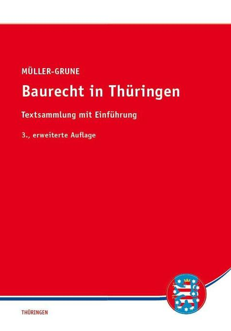Baurecht in Thüringen als Buch von Sven Müller-...