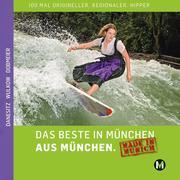 Das Beste in München aus München