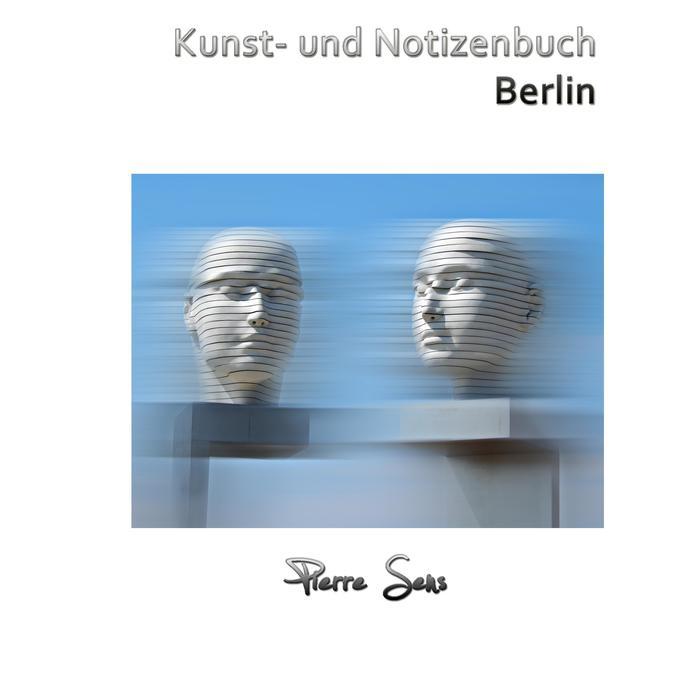 Kunst- und Notizenbuch Berlin als Buch
