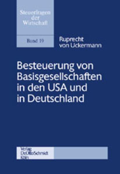 Besteuerung von Basisgesellschaften in den USA und in Deutschland als Buch