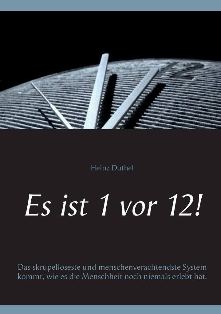 Es ist 1 vor 12! als eBook