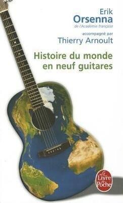 Histoire Du Monde En Neuf Guitares als Taschenbuch