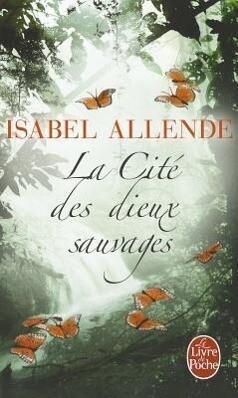 La Cité Des Dieux Sauvages als Taschenbuch