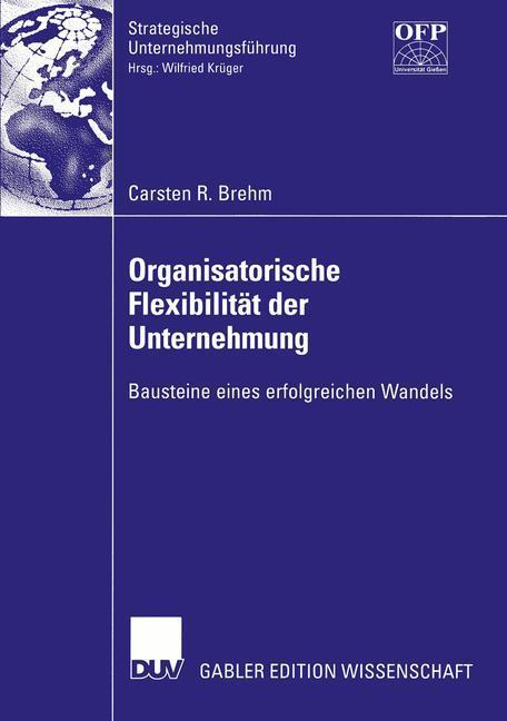 Organisatorische Flexibilität der Unternehmung als Buch