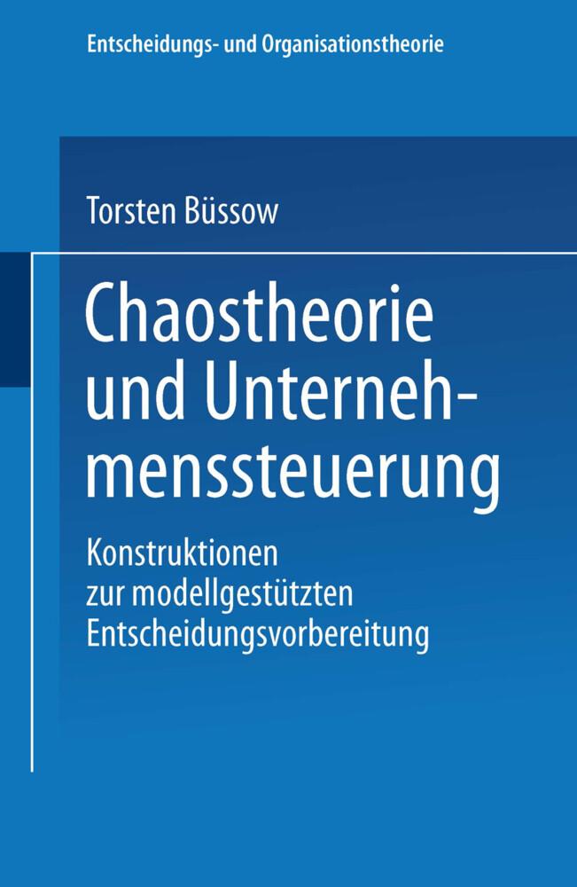 Chaostheorie und Unternehmenssteuerung als Buch
