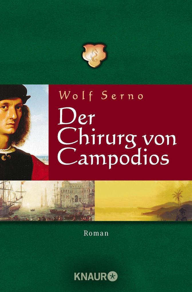 Der Chirurg von Campodios als Taschenbuch
