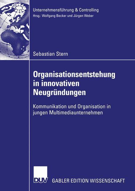 Organisationsentstehung in innovativen Neugründungen als Buch