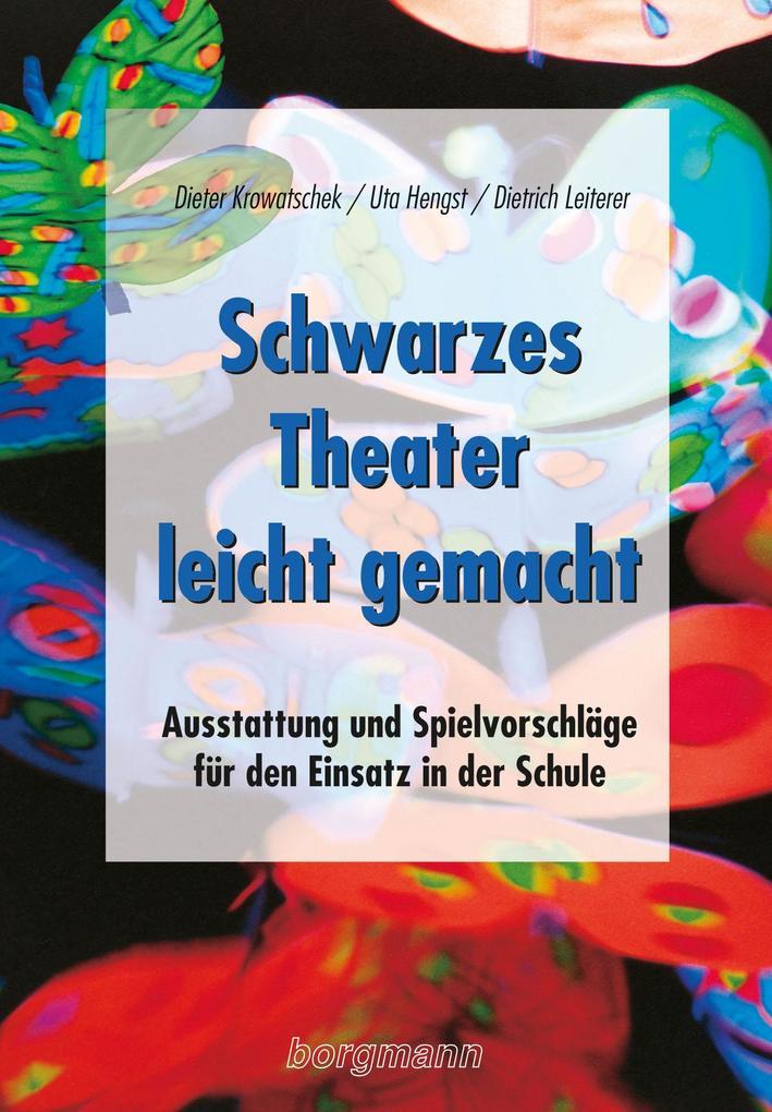 Schwarzes Theater - leicht gemacht als Buch
