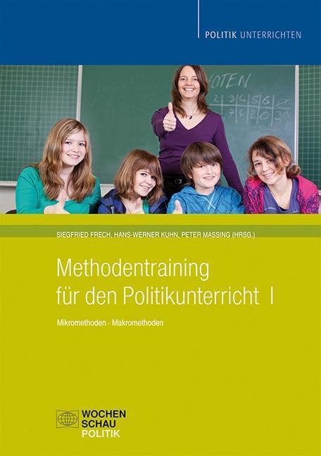 Methodentraining für den Politikunterricht 1 als Buch