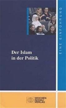 Der Islam in der Politik als Buch