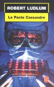 Le Pacte Cassandre als Taschenbuch