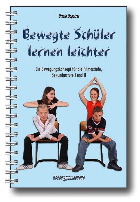 Bewegte Schüler lernen leichter als Buch