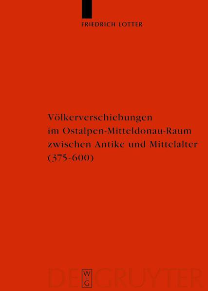 Völkerverschiebungen im Ostalpen-Mitteldonau-Raum zwischen Antike und Mittelalter (375-600) als Buch