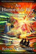 An Honorable War: The Spanish-American War Begins