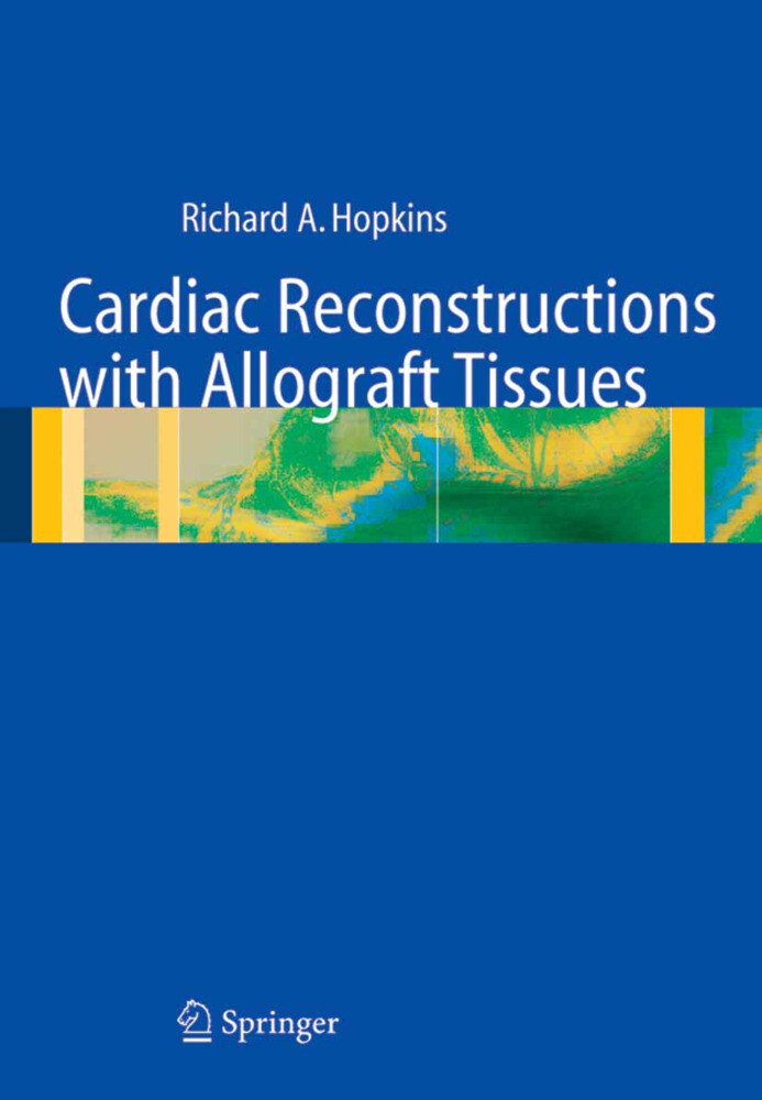 Cardiac Reconstructions with Allograft Tissues als Buch