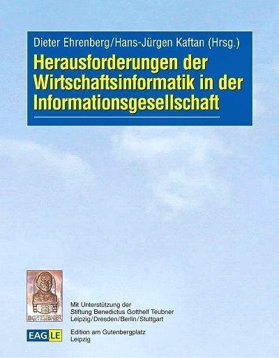 Herausforderungen der Wirtschaftsinformatik in der Informationsgesellschaft als Buch