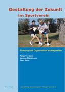 Gestaltung der Zukunft im Sportverein