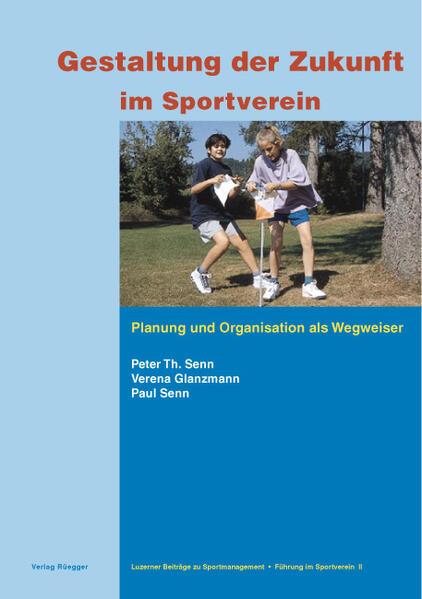 Gestaltung der Zukunft im Sportverein als Buch