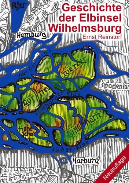 Geschichte der Elbinsel Wilhelmsburg als Buch