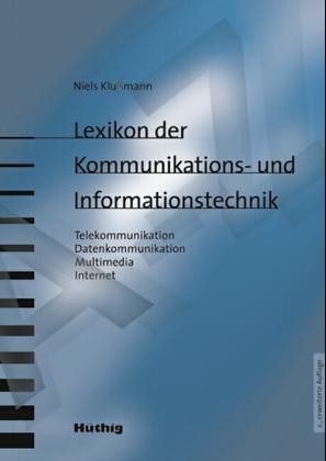 Lexikon der Kommunikations- und Informationstechnik als Buch