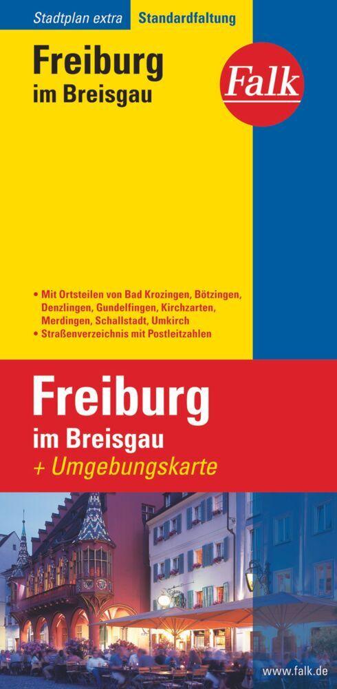 Falk Stadtplan Extra Standardfaltung Freiburg /...