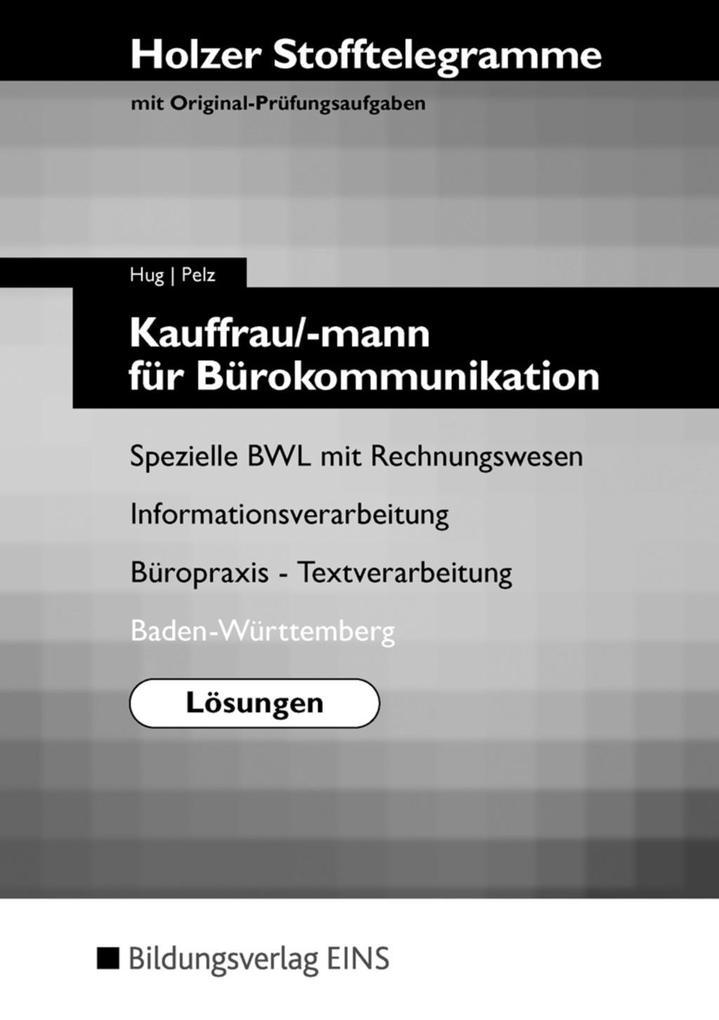 Stofftelegramm Kauffrau/-mann für Bürokommunikation. Lösunge. Badfen-Württemberg als Buch