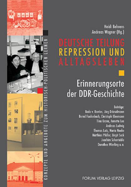 Deutsche Teilung, Repression und Alltagsleben als Buch
