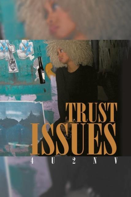 Trust Issues als Taschenbuch von 4u2nv