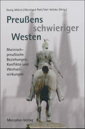 Preußens schwieriger Westen als Buch