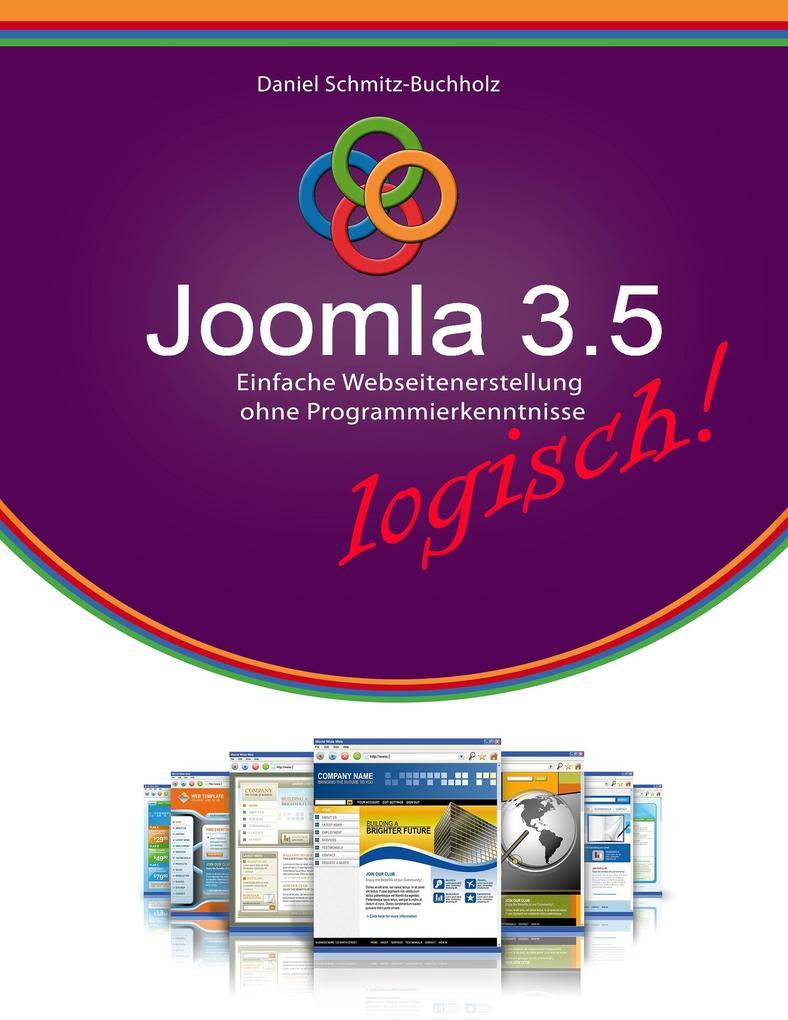 Joomla 3.5 logisch! als Buch von Daniel Schmitz...
