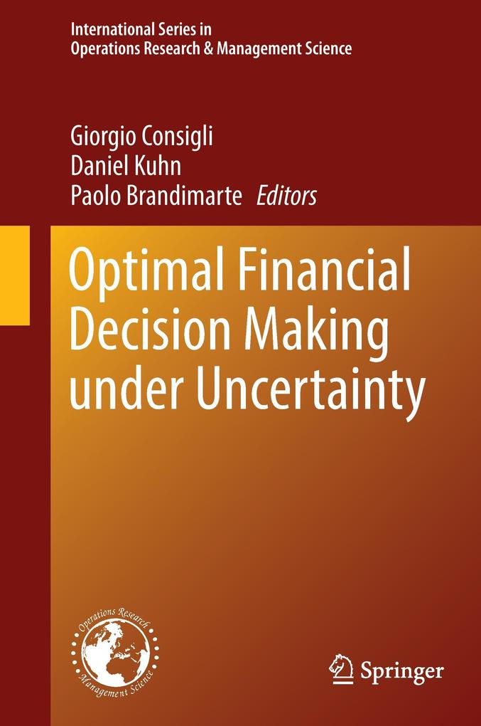 Optimal Financial Decision Making under Uncerta...
