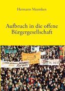Aufbruch in die offene Bürgergesellschaft als Buch
