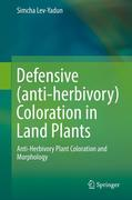 Defensive (anti-herbivory) Coloration in Land Plants