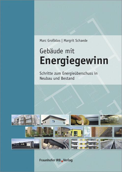 Gebäude mit Energiegewinn als Buch von Marc Gro...
