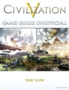 Civilization V Game Guide Unofficial als eBook ...