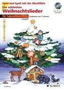 Die schönsten Weihnachtslieder für 1-2 Sopranblockflöten