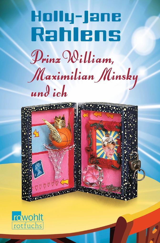 Prinz William, Maximilian Minsky und ich als Taschenbuch