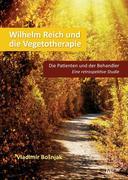 Wilhelm Reich und die Vegetotherapie