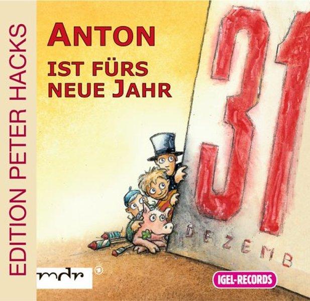 Anton ist fürs neue Jahr. CD als Hörbuch