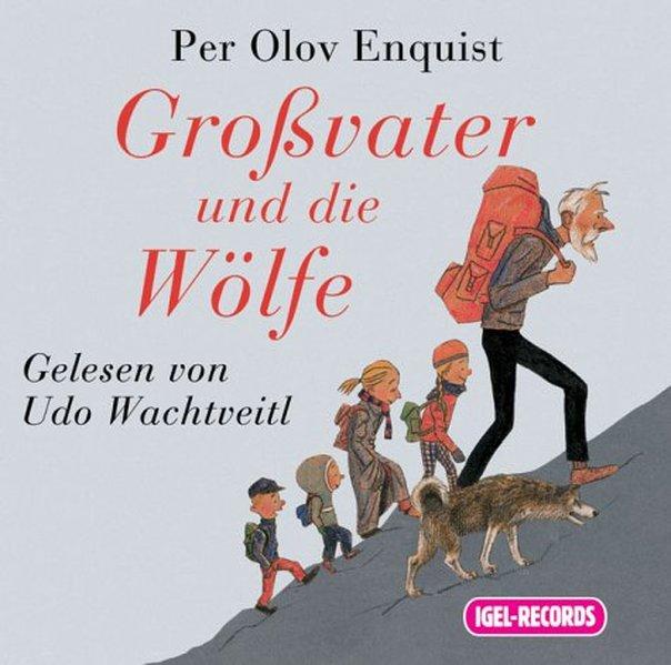 Großvater und die Wölfe. 2 CDs als Hörbuch