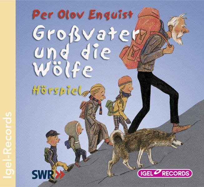 Großvater und die Wölfe. CD als Hörbuch