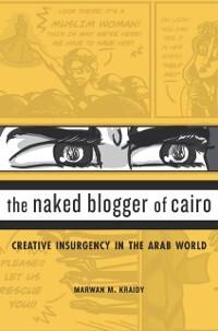 Naked Blogger of Cairo als eBook Download von M...