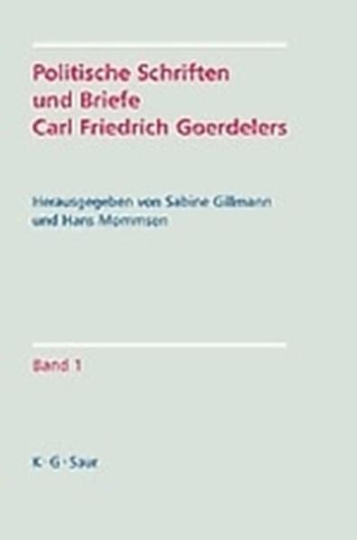 Politische Schriften und Briefe Carl Friedrich Goerdelers als Buch