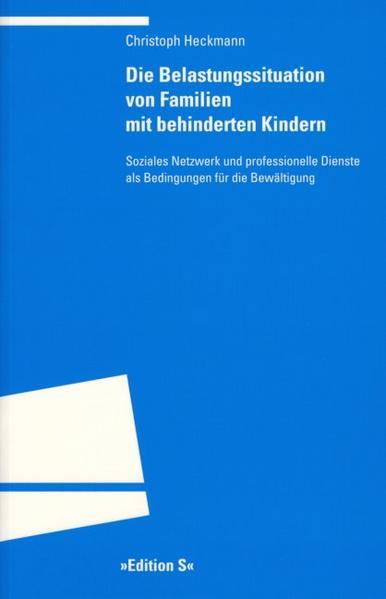 Die Belastungssituation von Familien mit behinderten Kindern als Buch