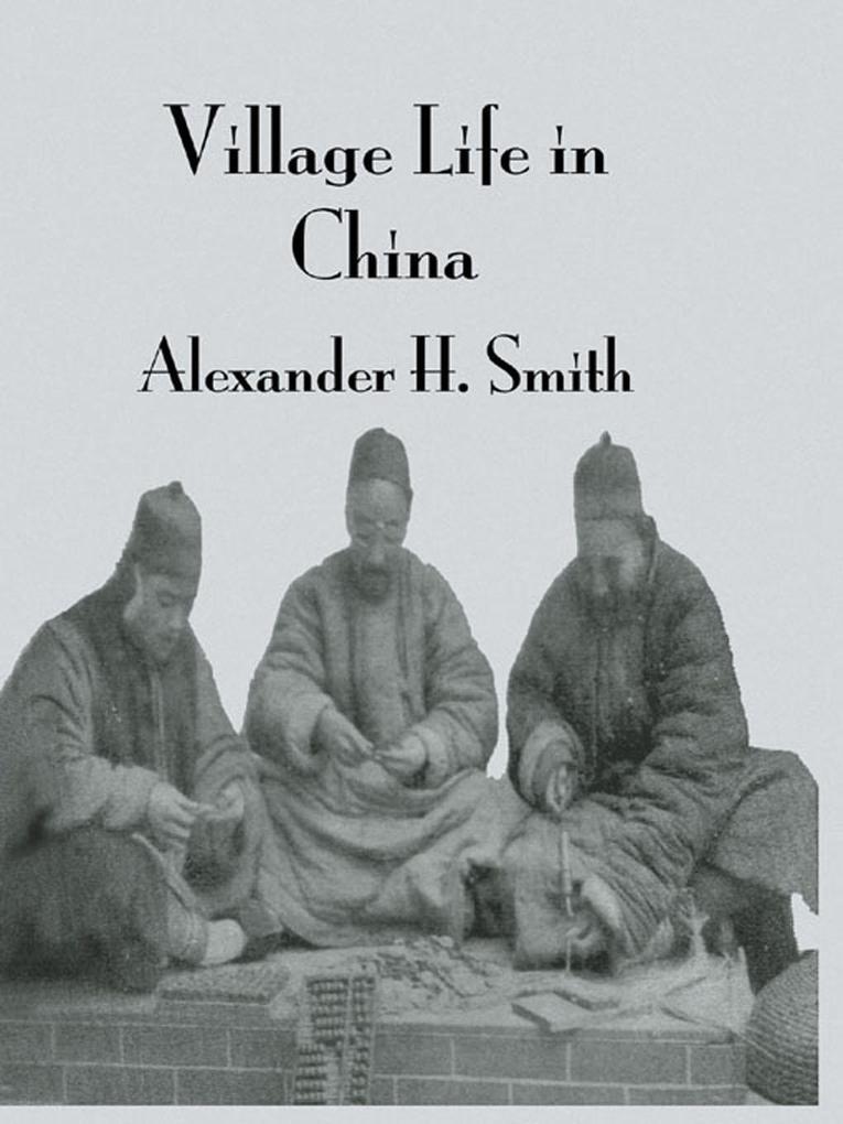 Village Life In China als eBook Download von Smith